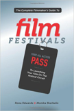 FILMMAKERS GUIDE TO FILM FESTIVALS